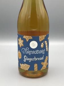 **LOCAL** Threadbare - Gingerbread (25.4oz Bottle)